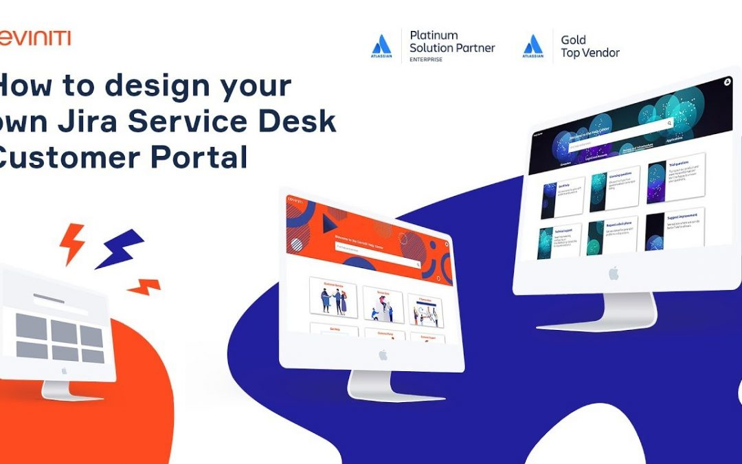 Do It Yourself – Tutorials – Tutorial: How to design your own Jira Service Desk Customer Portal