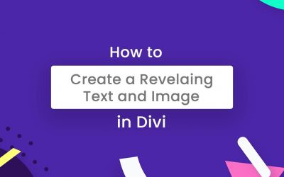 How to create A revealing Text and Image in Divi – With Cool Animations