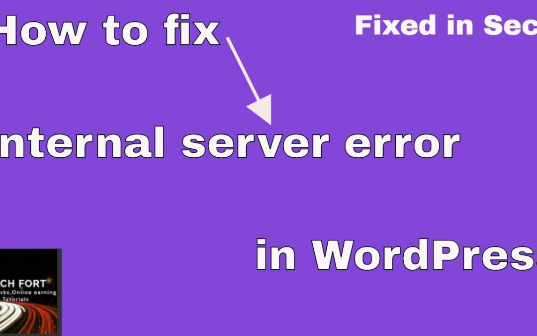 How to fix internal server error in WordPress