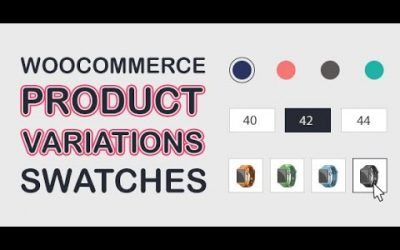How to install and configure WooCommerce Product Variations Swatches Premium Plugin
