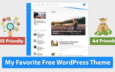 My Favorite Free WordPress Theme | 🔎 SEO Friendly | 💰 Adsense Friendly and Much More