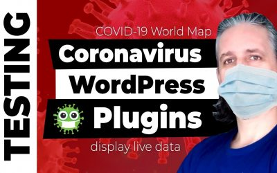 Testing New WordPress Plugins for Coronavirus (COVID-19) Live Data, Map and Statistics