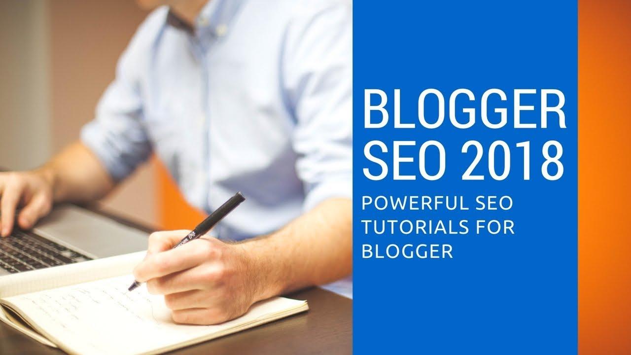 Blogger SEO 2018 - Powerful SEO Tutorials for blogger [Urdu - Hindi]