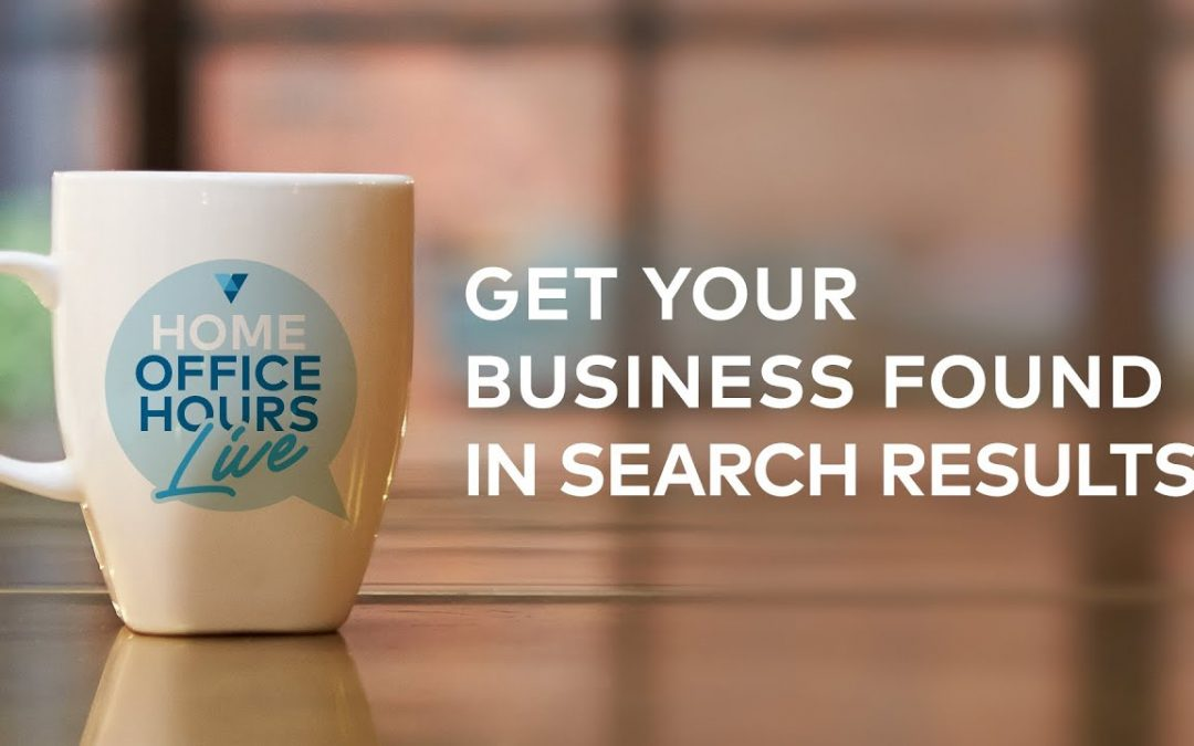 search engine optimization tips – Home Office Hours Live With Vistaprint: Get Your Business Found Online