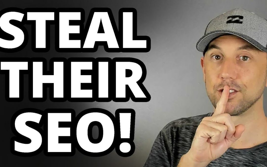 search engine optimization tips – How To Steal Your Competitors' SEO – Best SEO Tips Ever