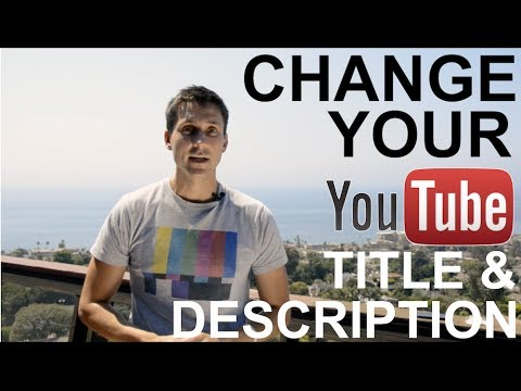 How to Change Your Title & Description (YouTube Tutorial)