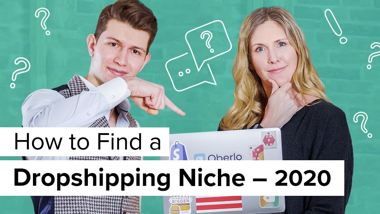 How to Find a Dropshipping Niche in 2020