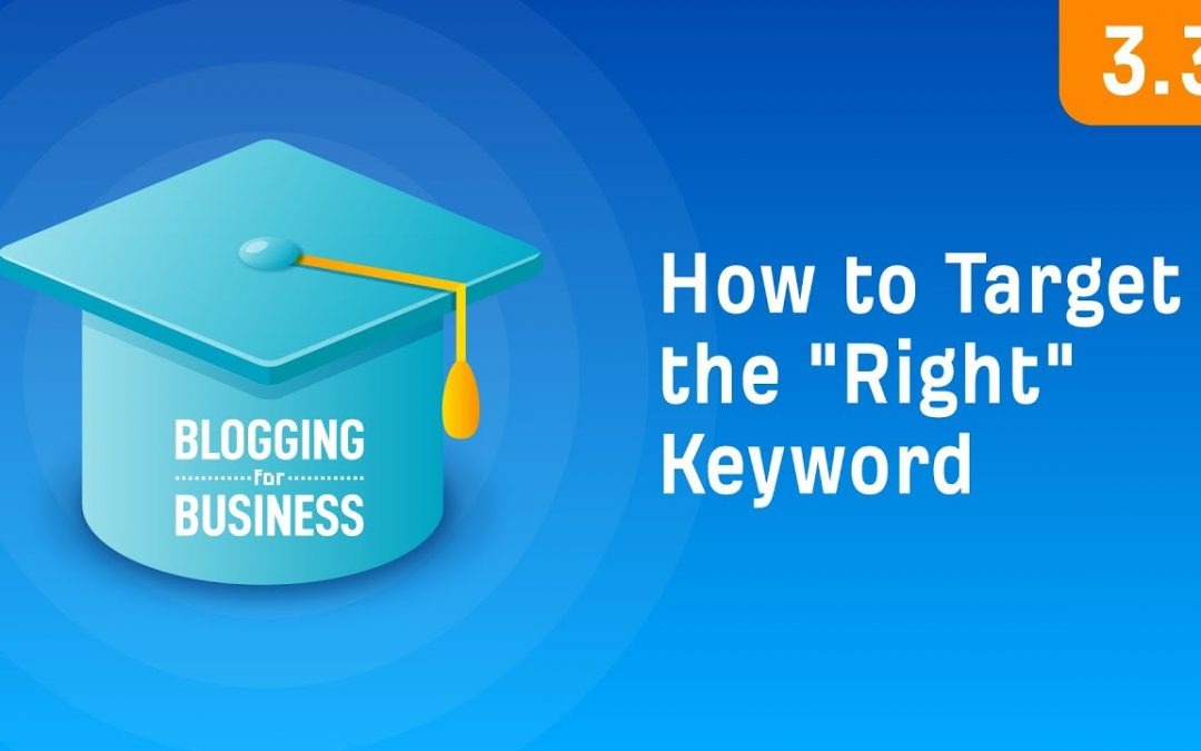 """search engine optimization tips – Keyword Research: How To Target The """"Right"""" Keyword [3.3]"""