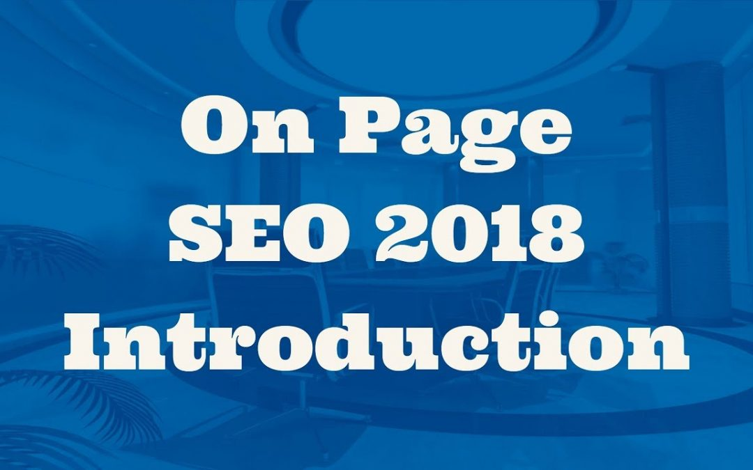 search engine optimization tips – On Page SEO 2018 Introduction