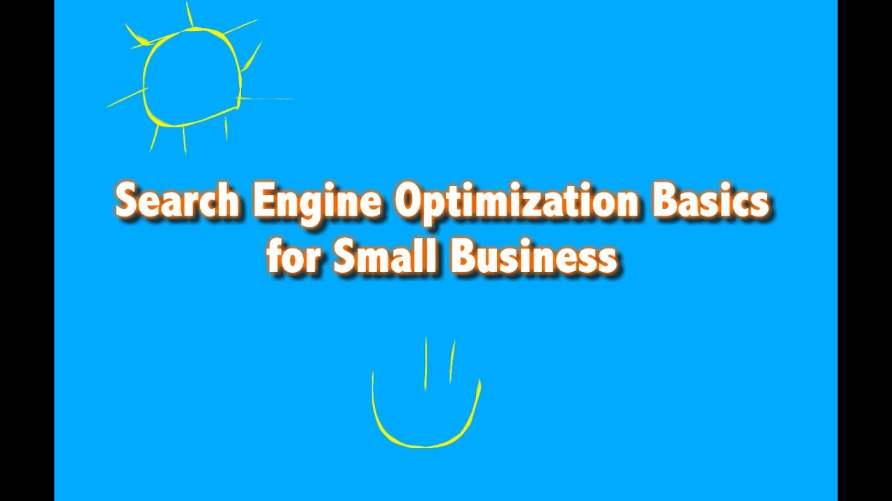 Search Engine Optimization Basics for Small Business