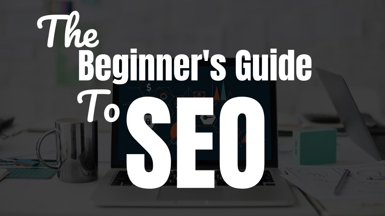 The Beginner's Guide to SEO Strategy [Updated 2019]: SEO Basics Tutorial, Training & Tips