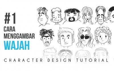 CARA MENGGAMBAR WAJAH ( Character design tutorial Part 1)