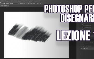 PHOTOSHOP PER DISEGNARE – CORSO BASE ITA – LEZIONE 1: interfaccia, pennelli, livelli