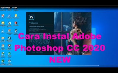 Cara Instal Adobe Photoshop CC 2020 NEW