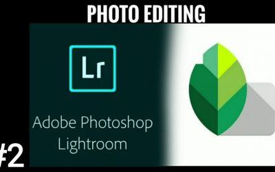 ADOBE PHOTOSHOP LIGHTROOM AND SNAPSEED   TUTORIAL #2   _shravan_8533