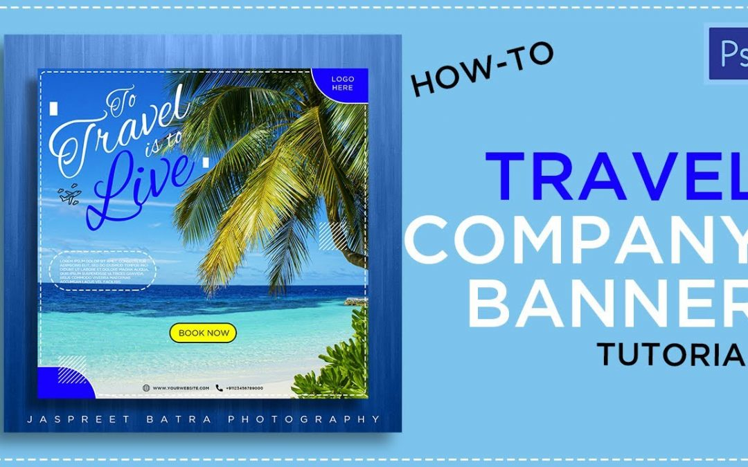 Photoshop Tutorials // Travel Banner Design // Jaspreet batra Photography