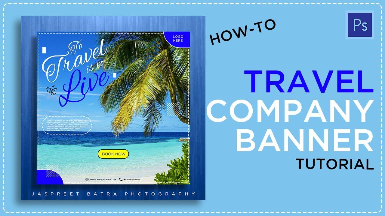 Photoshop Tutorials // Travel Banner Design // Jaspreet batra Photography