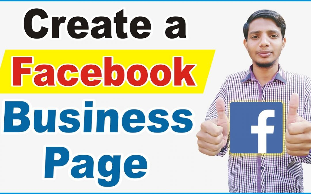 How to Create a Facebook Business Page - Step by Step Instructions | Facebook Page For Business