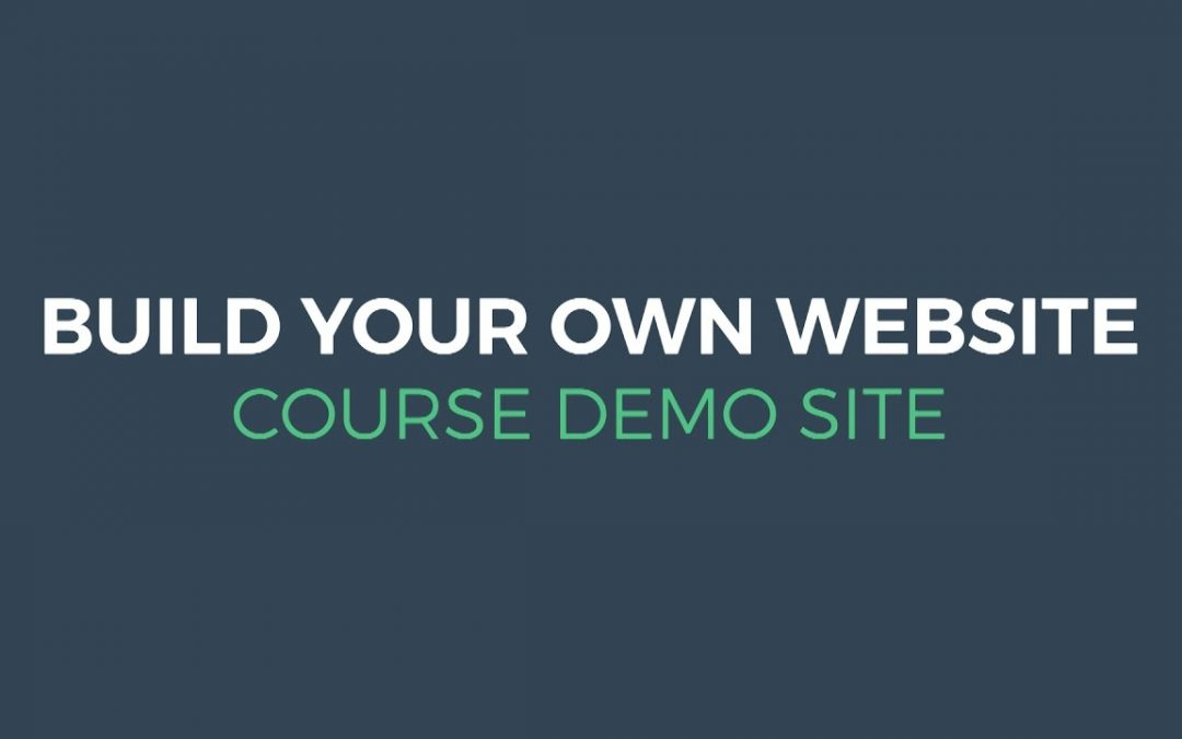 Build Your Own Website - Course Demo Site   Digital Hatch