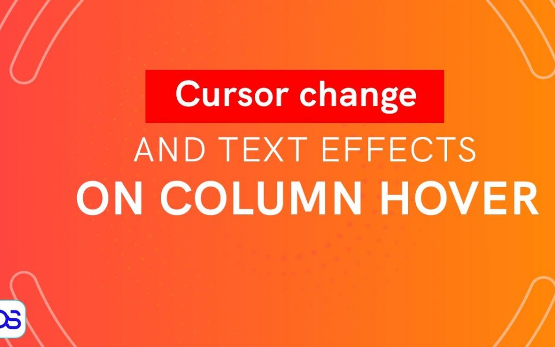 Elementor CSS Cursor Change - Text Effects on Column Hover