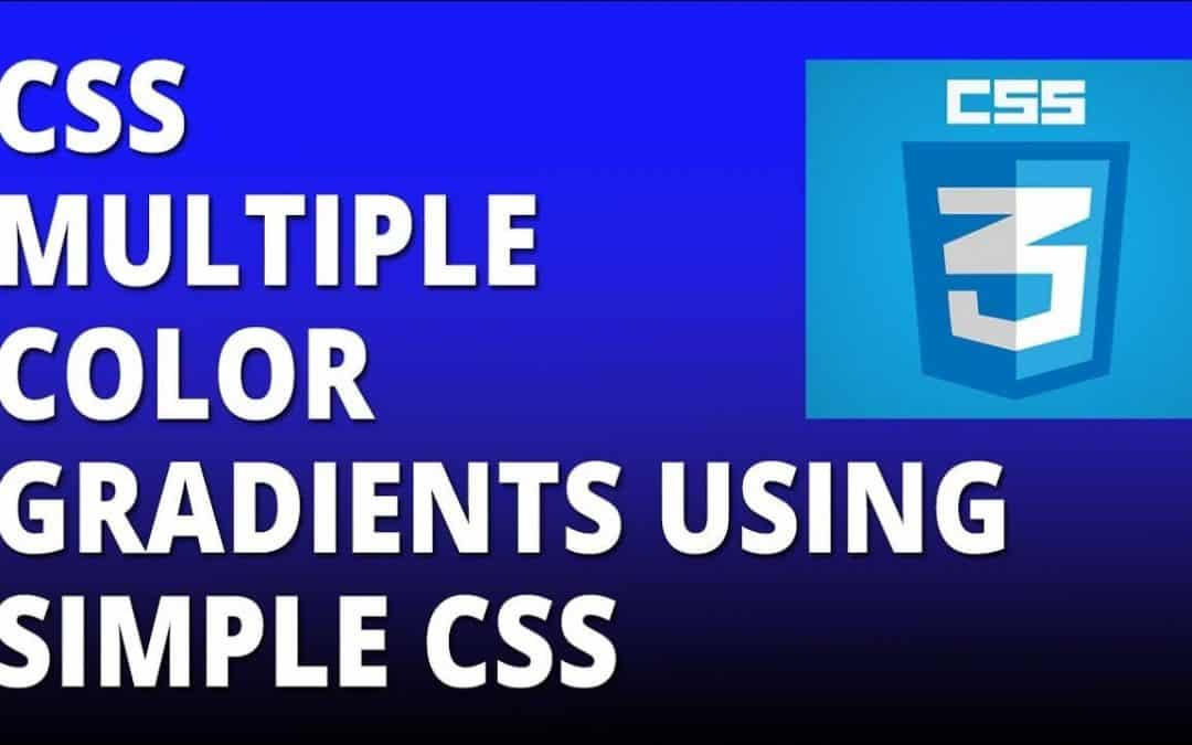 CSS multiple color gradients using simple CSS - Cascading Style Sheets Tutorial