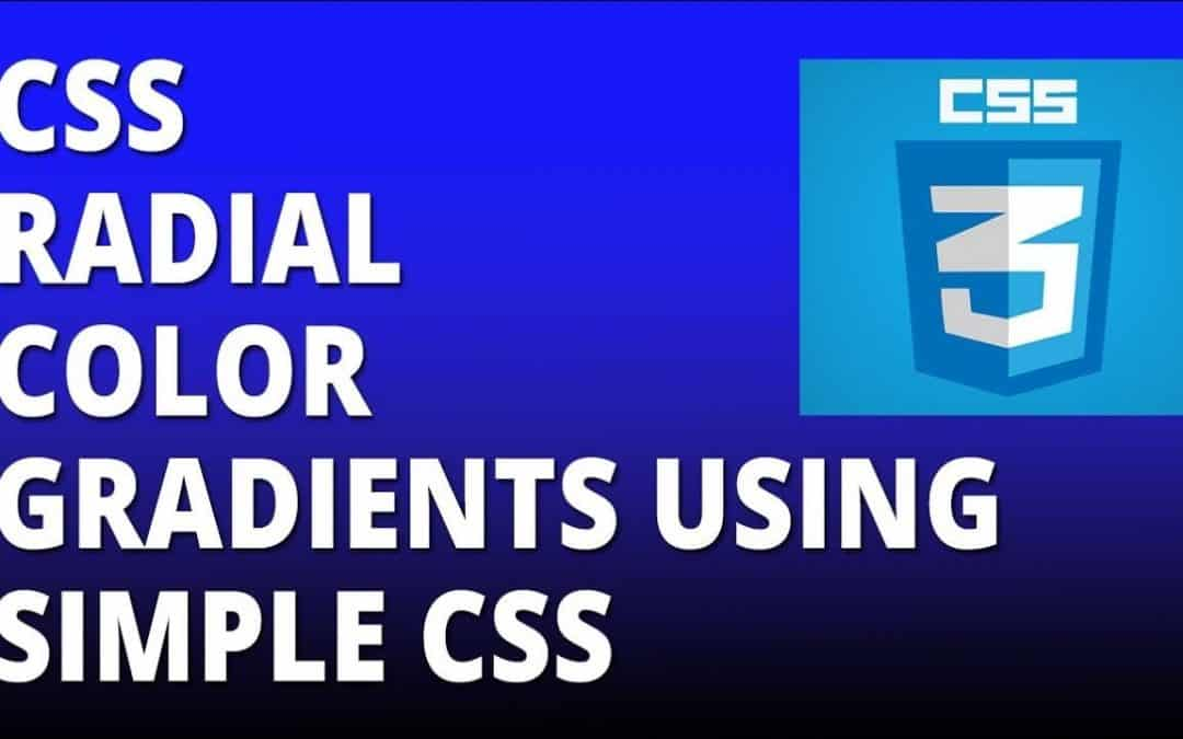 CSS radial color gradients using simple CSS - Cascading Style Sheets Tutorial
