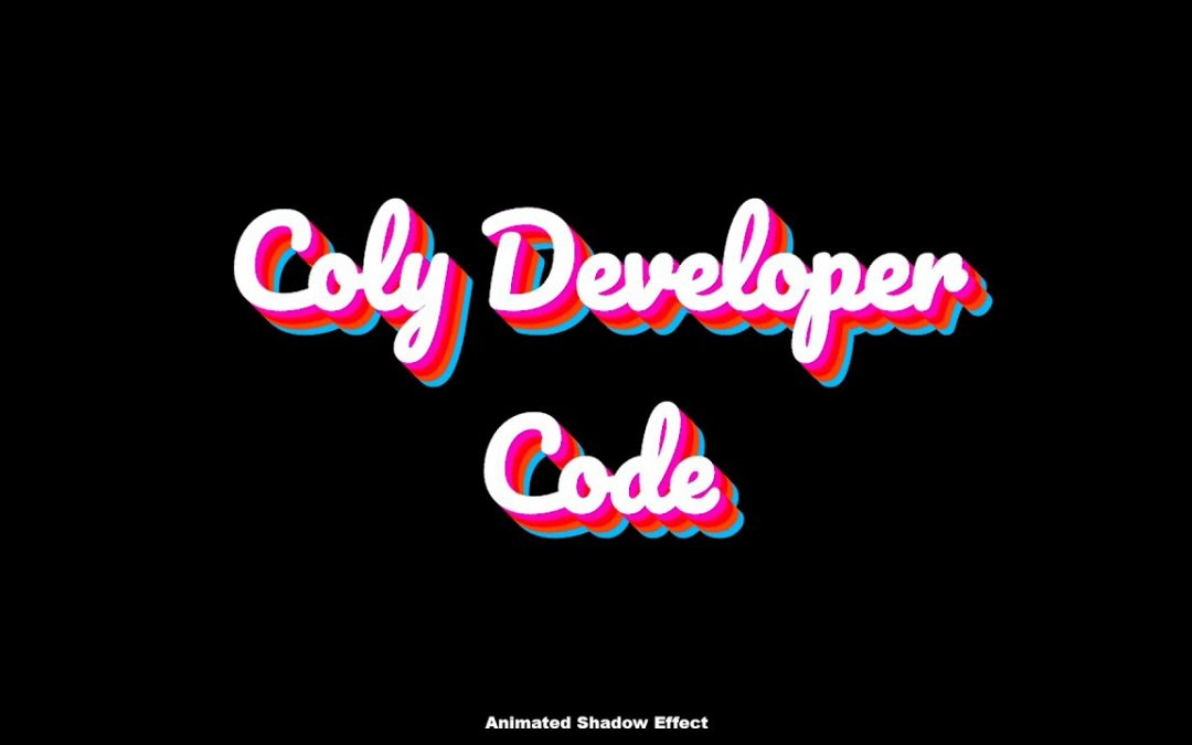 Animated Text Shadow Effect | Using HTML & CSS | [Coly💜 Developer Code]