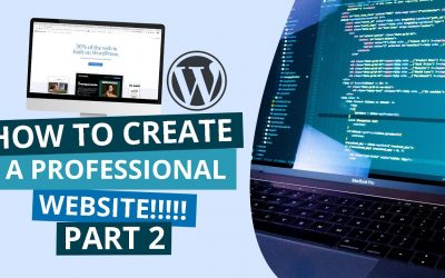 Do It Yourself – Tutorials – Easy steps to creating a professional website using WordPress | Part 2