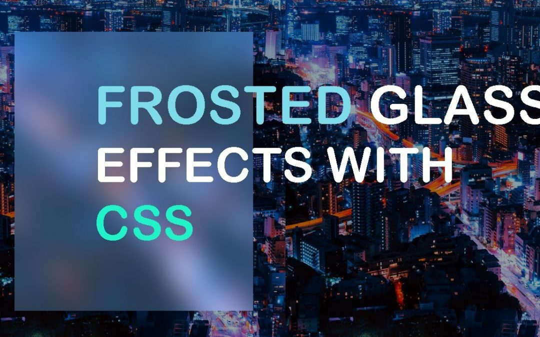 How To Make Frosted Glass Effects With Pure CSS | Frosted Glass | CSS Effects | Web Cifar 2020