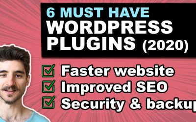 6 Must Have WordPress Plugins in 2020 (Essential for every Website)