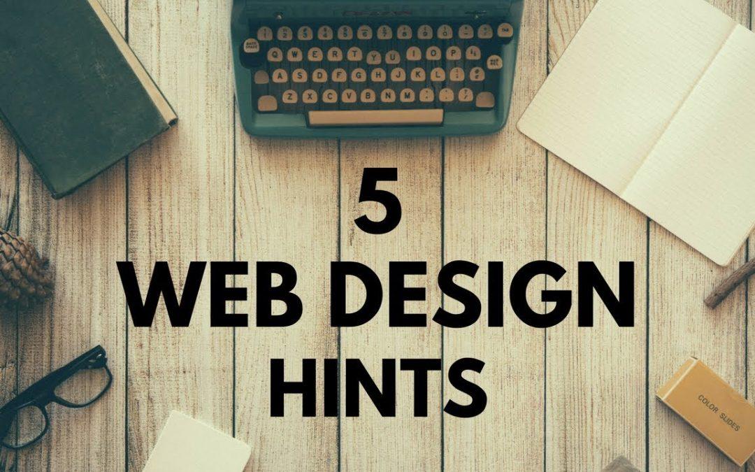 5 Website Design Hints. Web Design Tutorial For Beginners.