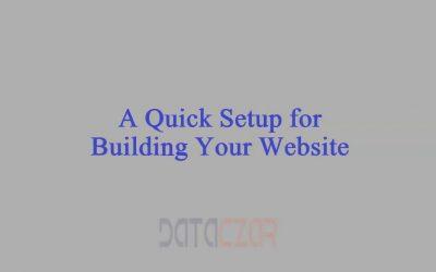 Do It Yourself – Tutorials – A Quick Setup for Building Your Website
