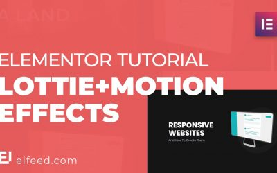 Do It Yourself – Tutorials – Elementor Tutorial: Create AMAZING animations using Lottie and Elementor Motion Effects