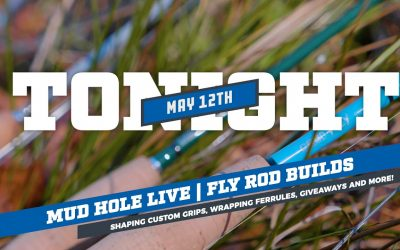 Do It Yourself – Tutorials – FREE Fly Rod Building Demo Tonight on Mud Hole Live – 6:30 PM Eastern | DIY Custom Fly Fishing Rod