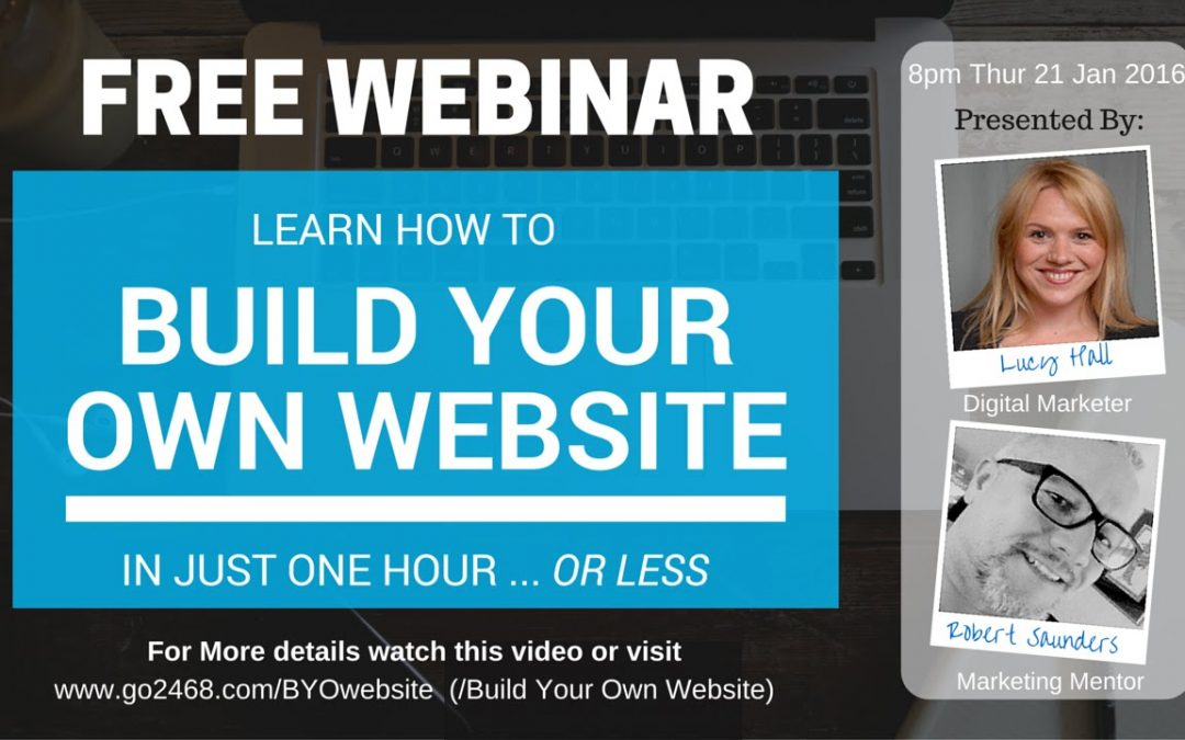 Free Website Tutorial & 'Build Your Own Website' Webinar