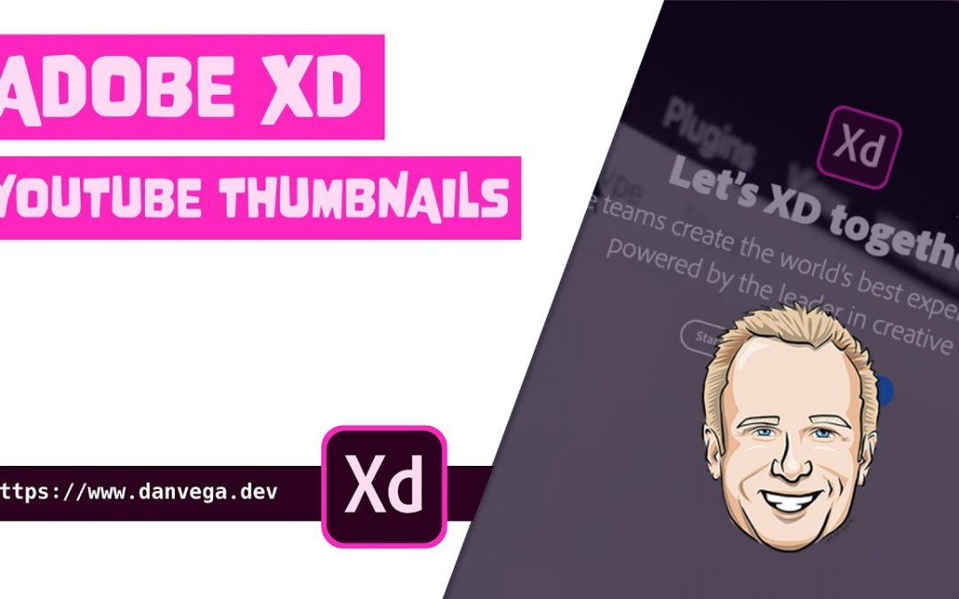 How I use Adobe XD to create all of my YouTube thumbnails in one place