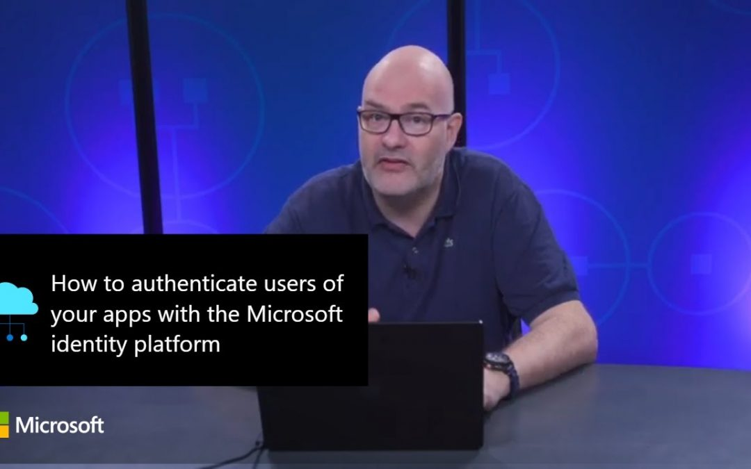 How to authenticate users of your apps with the Microsoft identity platform