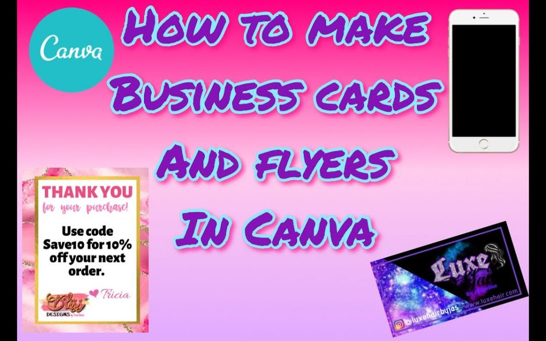 How to make business cards and flyers for your business   Free   Canva   iphone