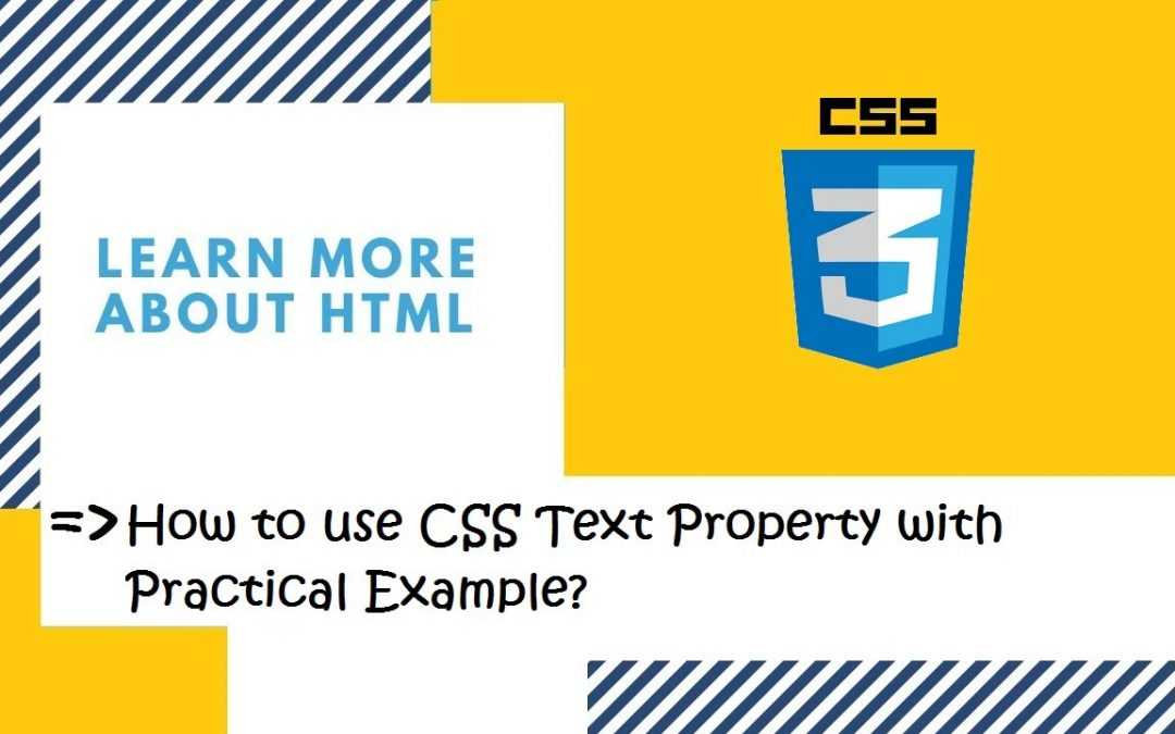Introduction to CSS | 26. How to use different types of CSS Text Property? | CSS in Hindi