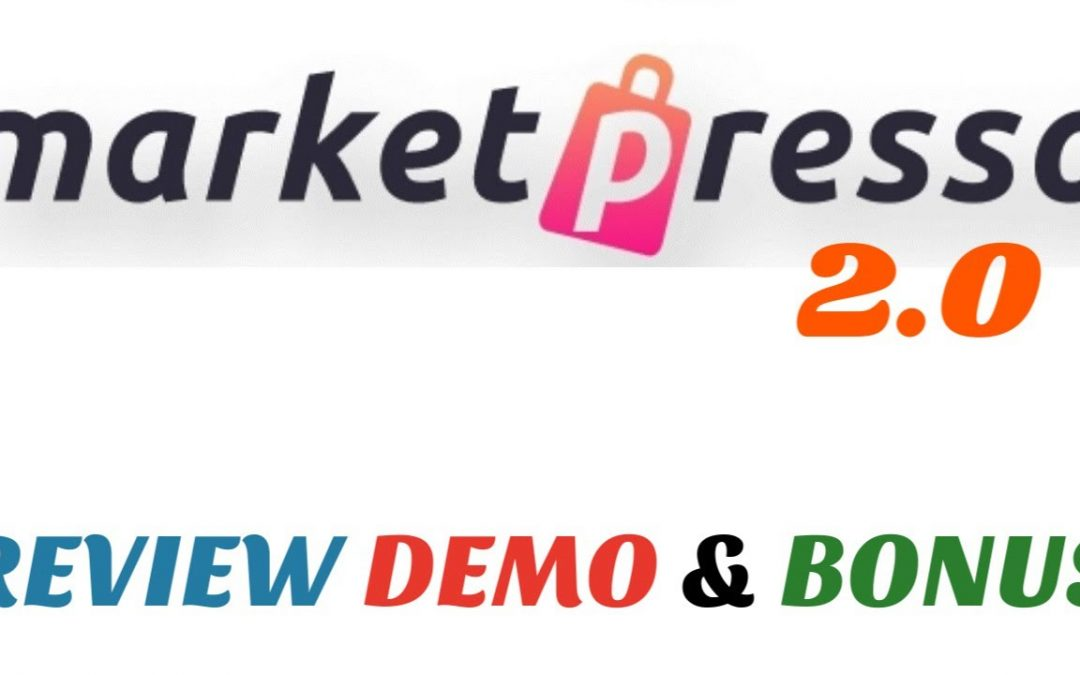 MarketPresso 2.0 Review Demo Bonus - Build Your Own Online Marketplace in Minutes