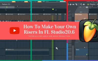 Do It Yourself – Tutorials – Tip: How To Make Your Own Risers In FL Studio – Build Up Tutorial (FL Studio 20)