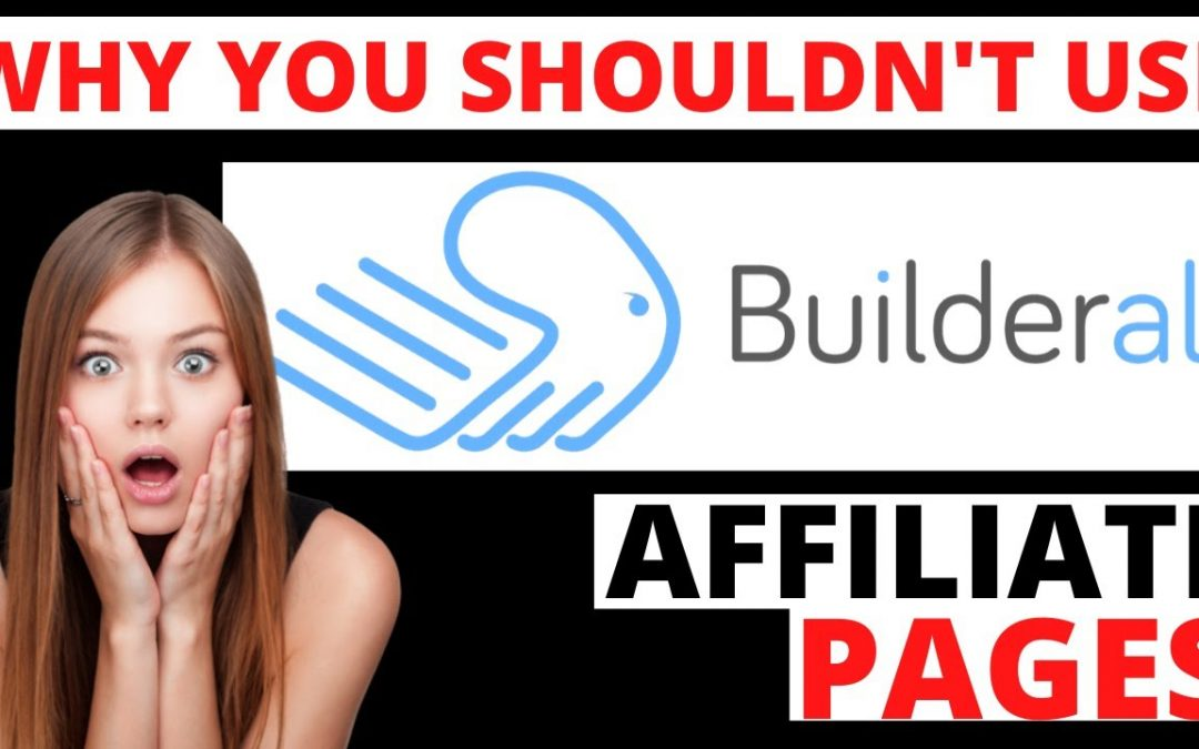 Why You Shouldn't Use Builderall For Your Affiliate Pages