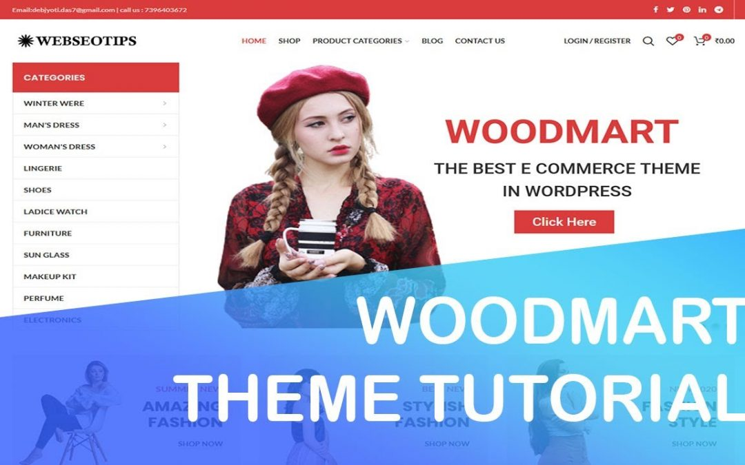 Woodmart Theme Tutorial - How To Create An eCommerce Website With WordPress