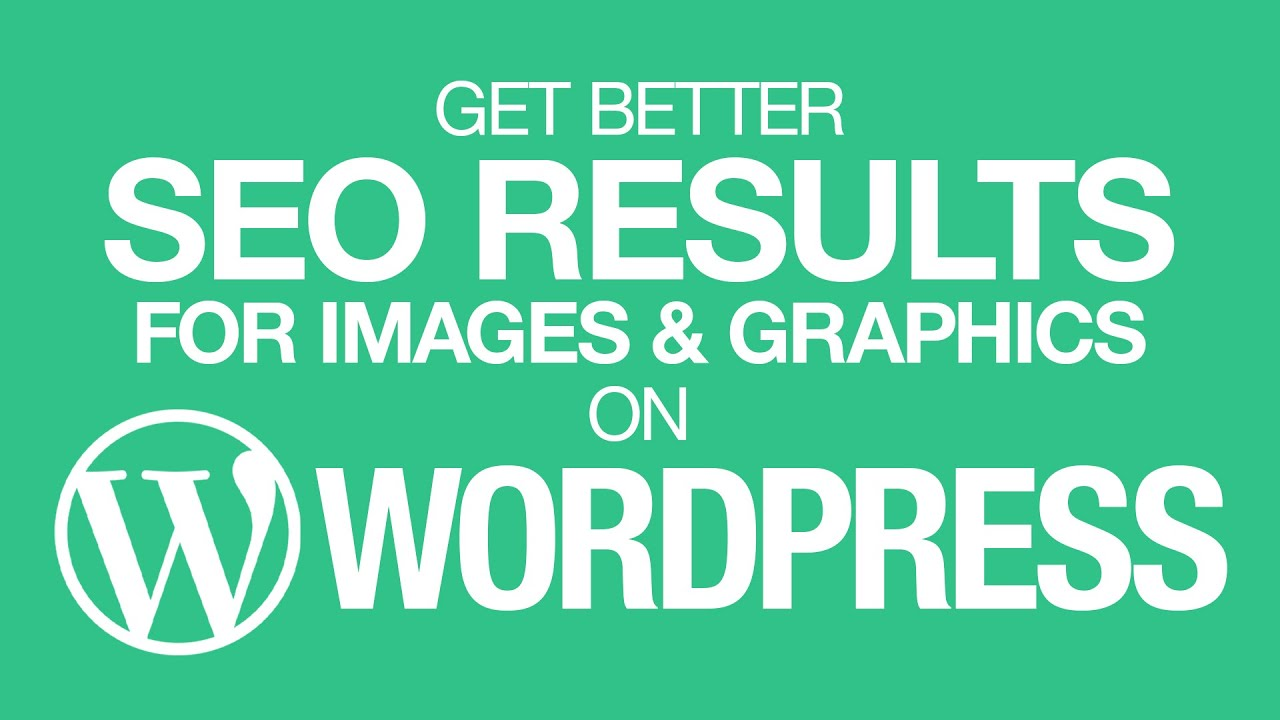 Get Better SEO Results for Images and Graphics on Wordpress.com & Standalone Wordpress Websites!