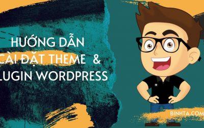 Hướng dẫn cài đặt Theme WordPress – Plugin WordPress cho người mới bắt đầu | Theme WordPress giá rẻ