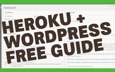 HEROKU + WORDPRESS = FREE
