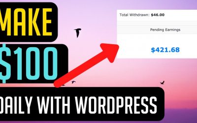 How To Make Money With WordPress | $100 Per Day Method