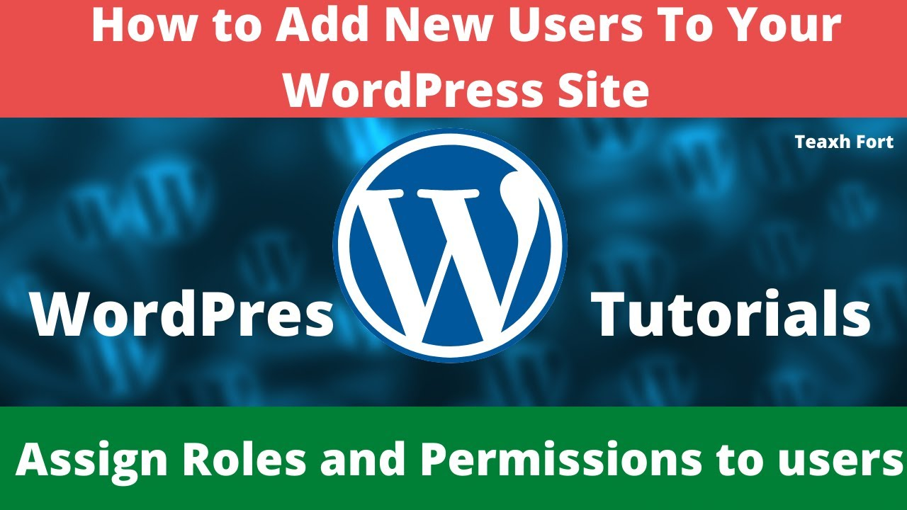 How to Add New Users To Your WordPress Site | Assign Roles and Permissions to users | User Roles WP