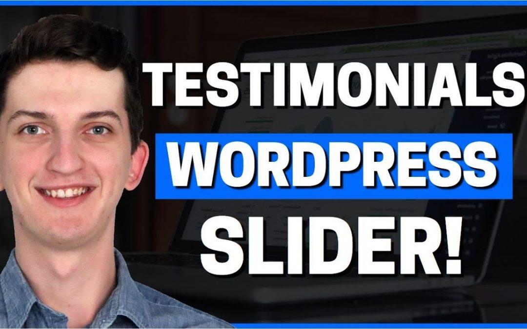 How to Add Testimonials Slider to WordPress 2020