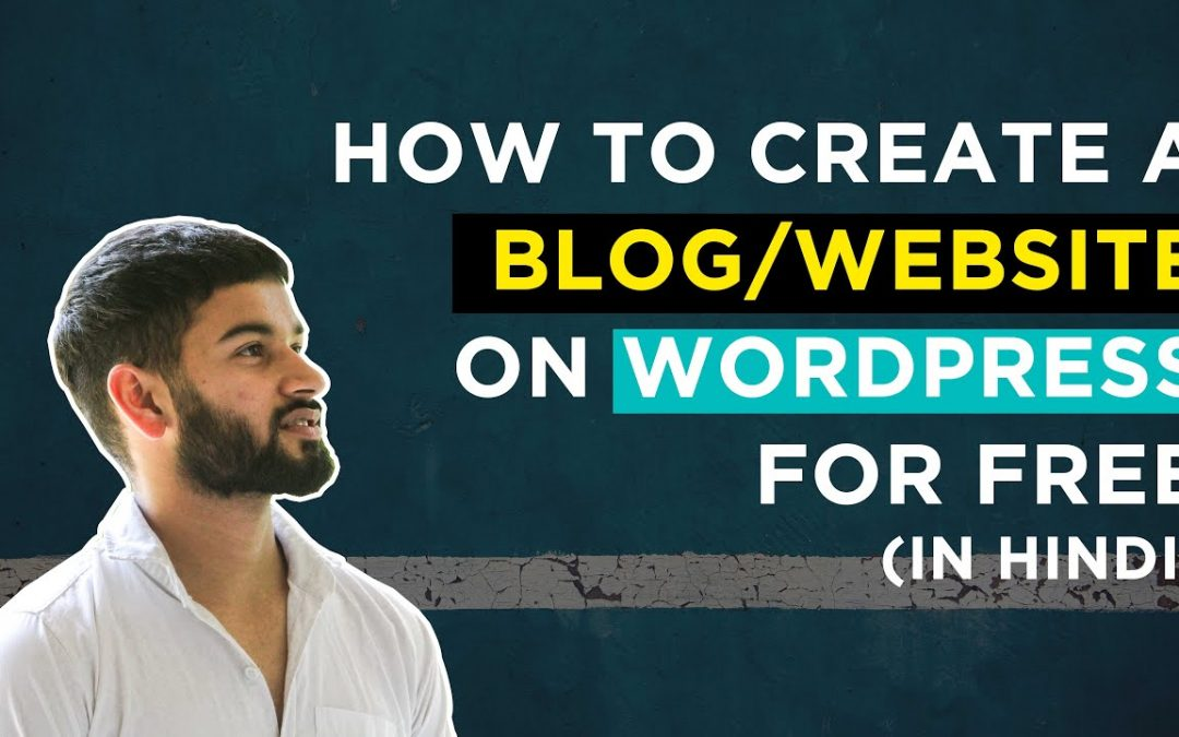 How to Create a Blog on WordPress for Free